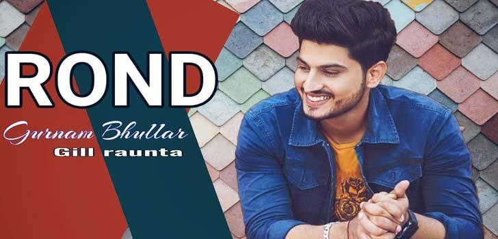 Rond Lyrics by Gurnam Bhullar