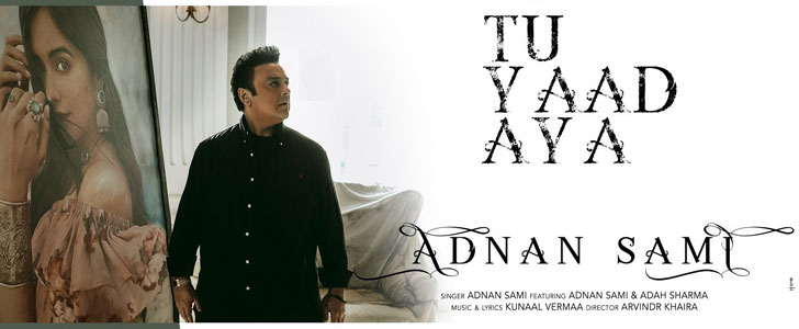 Tu Yaad Aya lyrics by Adnan Sami