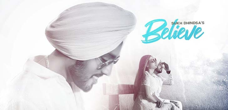 BELIEVE LYRICS – SUKH DHINDSA