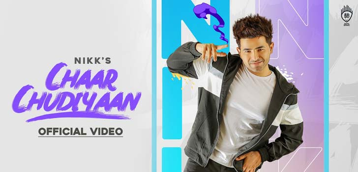 Chaar Chudiyaan Lyrics by Nikk