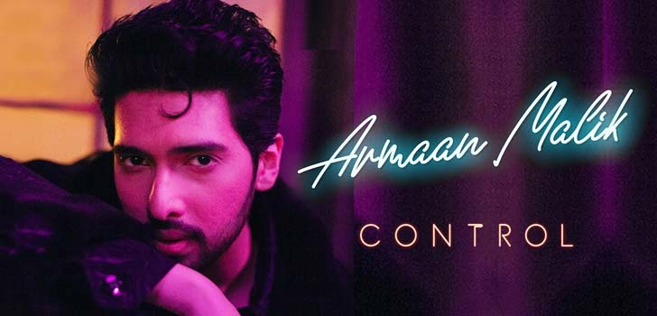 Control Lyrics by Armaan Malik
