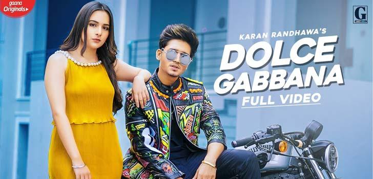 Dolce Gabbana Lyrics by Karan Randhawa