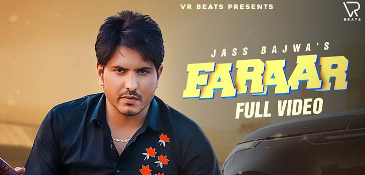 Faraar Lyrics by Jass Bajwa