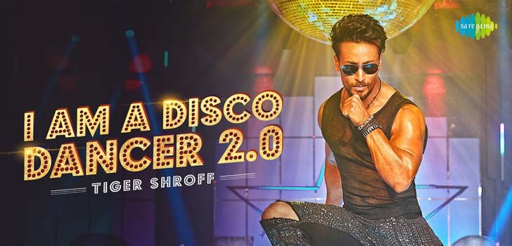 I Am A Disco Dancer 2.0 Lyrics ft Tiger Shroff