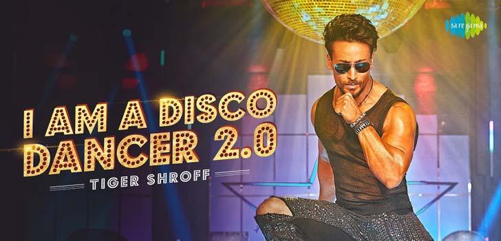 I Am A Disco Dancer 2.0 Lyrics ft Tiger Shroff