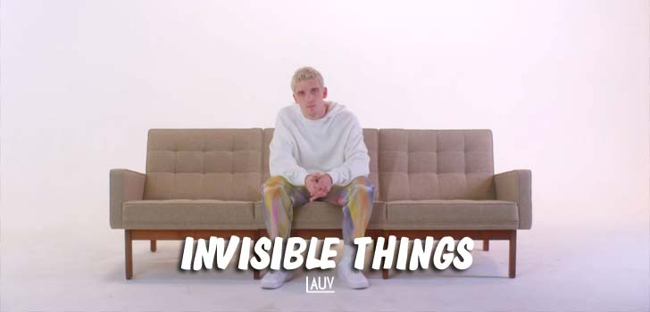 Invisible Things Lyrics by Lauv