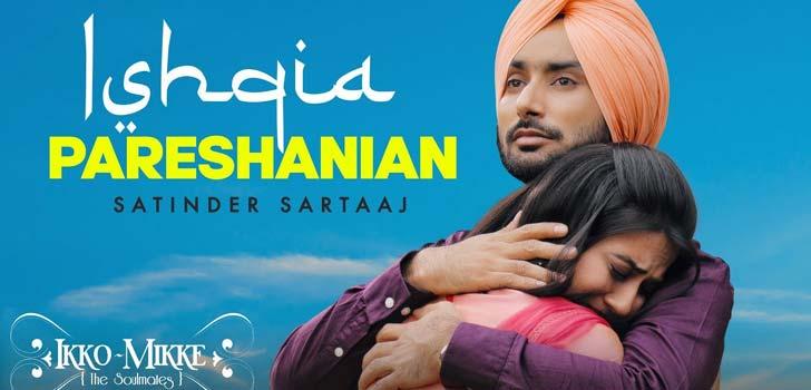 Ishqia Pareshanian Lyrics by Satinder Sartaaj