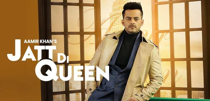 Jatt Di Queen Lyrics by Aamir Khan