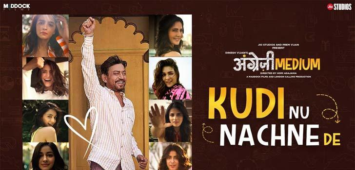 Kudi Nu Nachne De Lyrics from Angrezi Medium