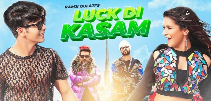 Luck Di Kasam Lyrics by Ramji Gulati