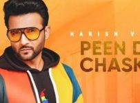 Peen Da Chaska Lyrics by Harish Verma