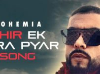 Phir Ek Tera Pyar Lyrics by Bohemia