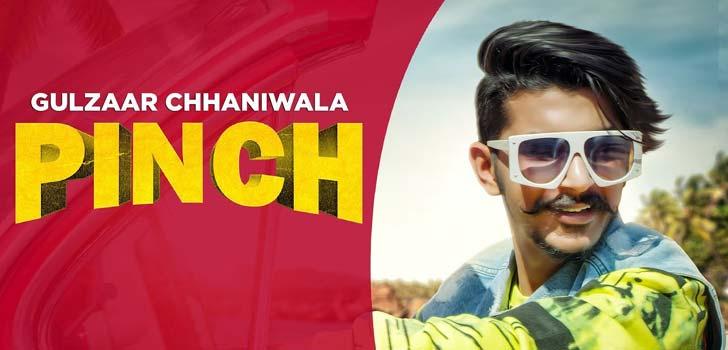 Pinch Lyrics by Gulzaar Chhaniwala