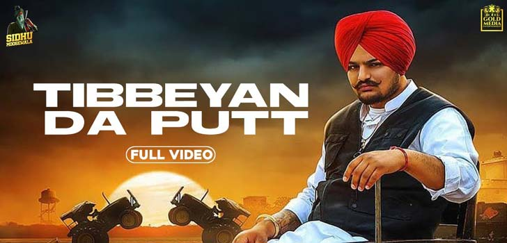 Tibeyan Da Putt Lyrics by Sidhu Moose Wala