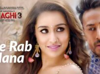 Tujhe Rab Mana Lyrics from Baaghi 3