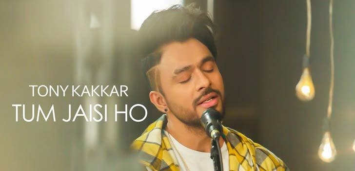 Tum Jaisi Ho Lyrics by Tony Kakkar