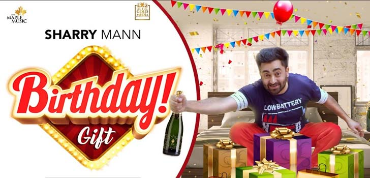 Birthday Gift Lyrics by Sharry Mann