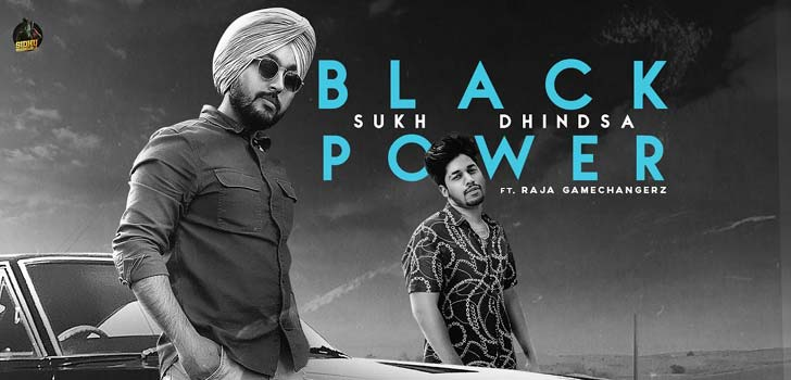 Black Power Lyrics by Sukh Dhindsa