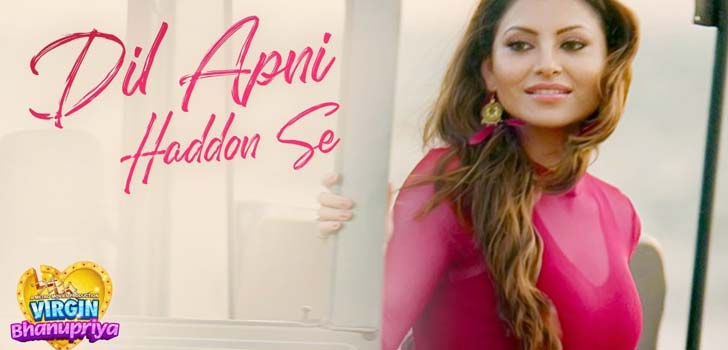 Dil Apni Haddon Se Lyrics from Virgin Bhanupriya