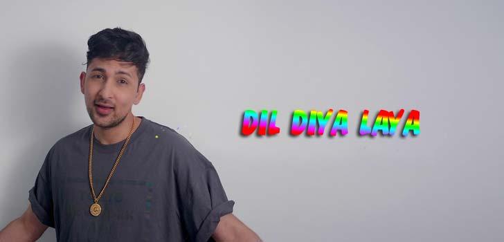 Dil Diya Laya Lyrics by Zack Knight