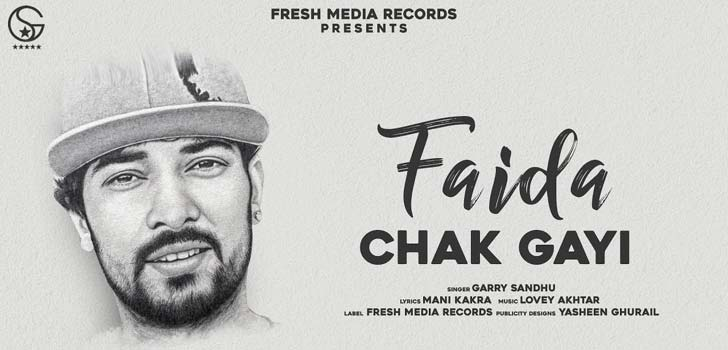 Faida Chak Gayi Lyrics by Garry Sandhu