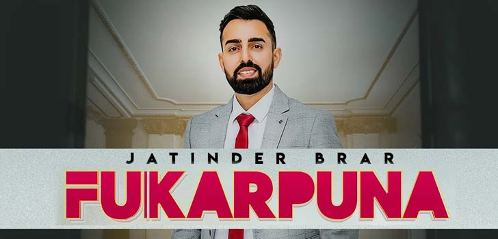 Fukarpuna Lyrics by Jatinder Brar