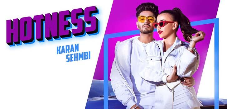 Hotness Lyrics by Karan Sehmbi