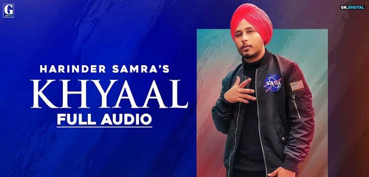 Khyaal Lyrics by Harinder Samra
