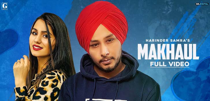 Makhaul Lyrics by Harinder Samra