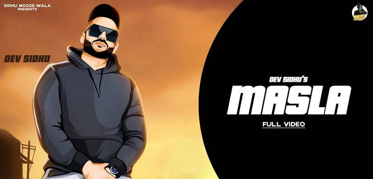 Masla Lyrics by Dev Sidhu