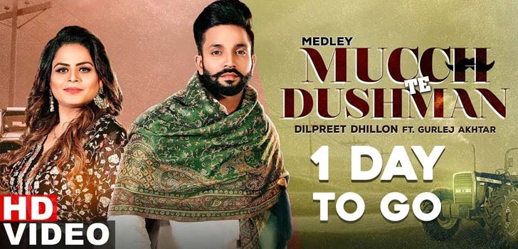 Mucch Te Dushman Lyrics by Dilpreet Dhillon