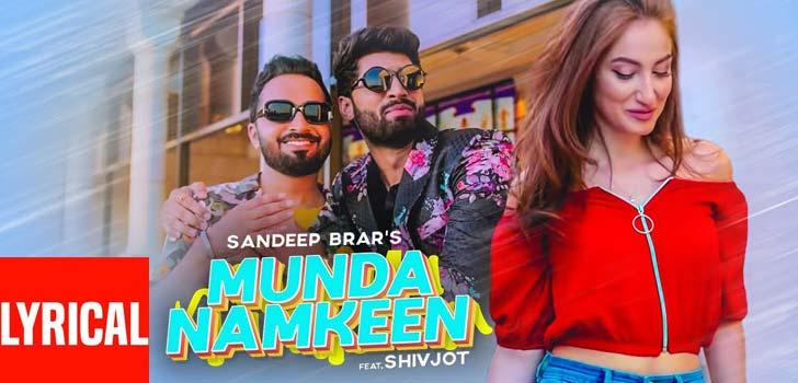 Munda Namkeen Lyrics by Sandeep Brar