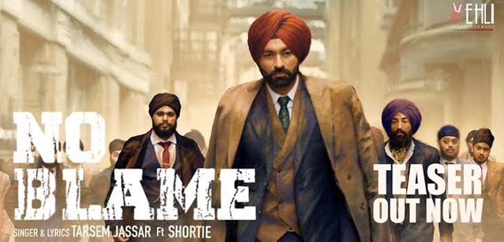 No Blame Lyrics by Tarsem Jassar