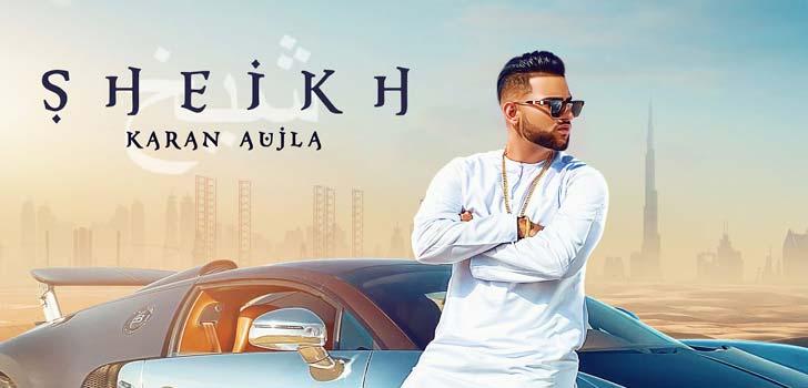 Sheikh Lyrics by Karan Aujla