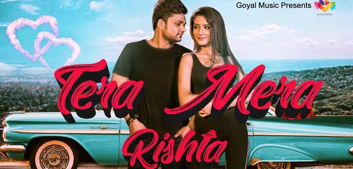 Tera Mera Rishta Lyrics by Raman Goyal