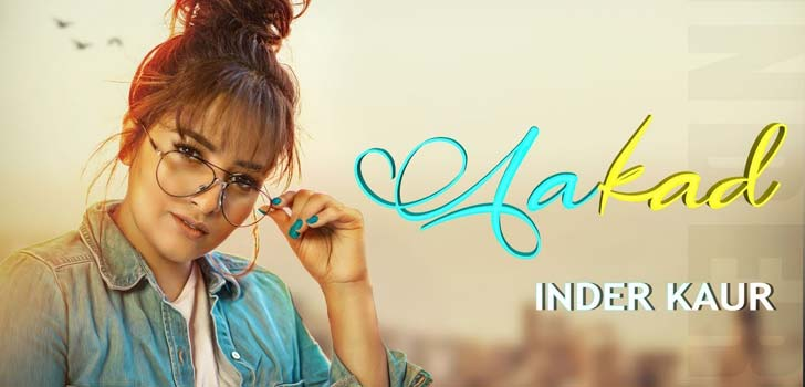 Aakad Lyrics by Inder Kaur