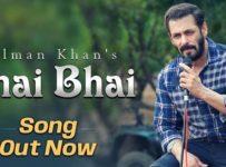 Bhai Bhai Lyrics by Salman Khan