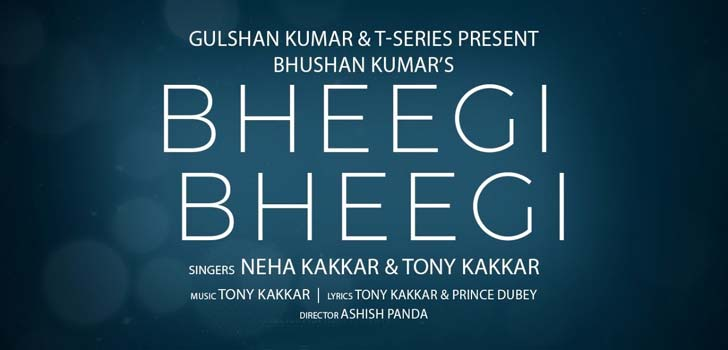 Bheegi Bheegi Lyrics by Neha Kakkar