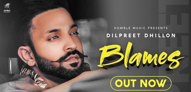 Blames Lyrics by Dilpreet Dhillon