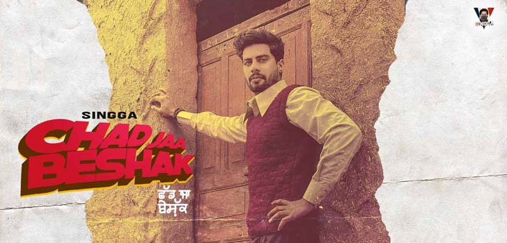 Chad Jaa Beshak Lyrics by Singga