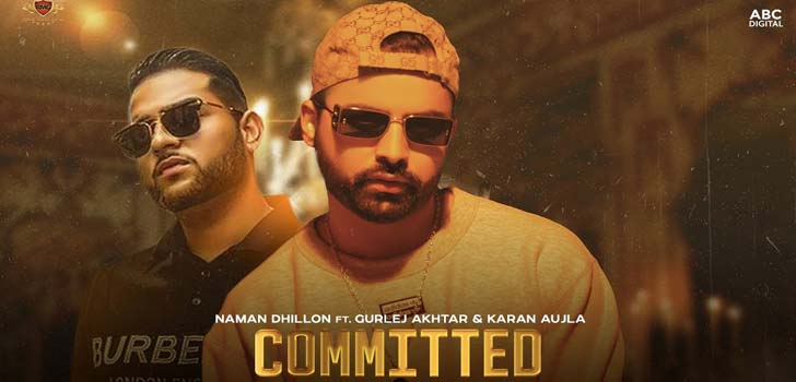 Committed Lyrics by Naman Dhillon