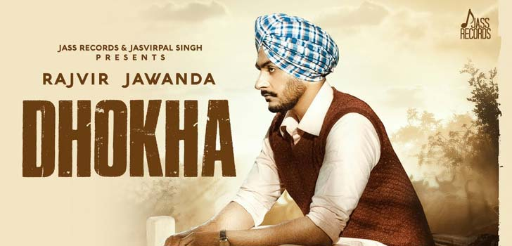 Dhokha Lyrics by Rajvir Jawanda