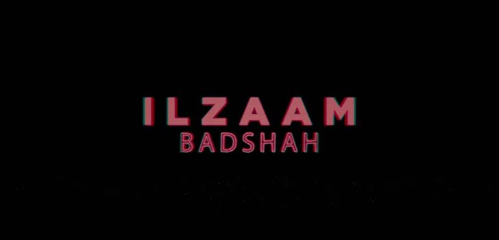 Ilzaam Lyrics by Badshah