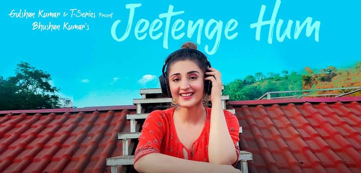 Jeetenge Hum Lyrics by Dhvani Bhanushali