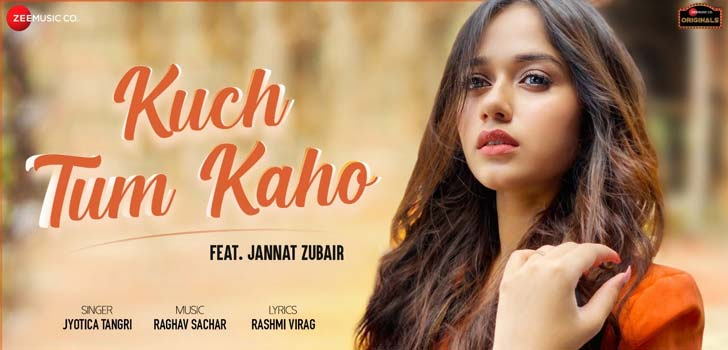Kuch Tum Kaho Lyrics by Jyotica Tangri