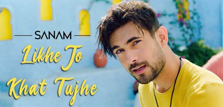 Likhe Jo Khat Tujhe Lyrics by Sanam