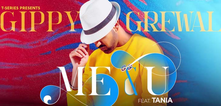 Me & U Lyrics by Gippy Grewal