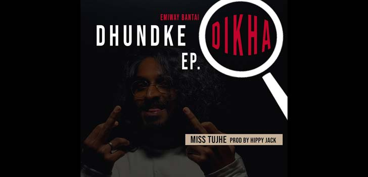 Miss Tujhe Lyrics by Emiway