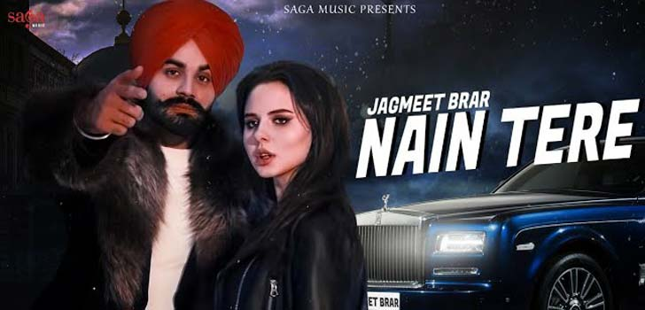 Nain Tere Lyrics by Jagmeet Brar