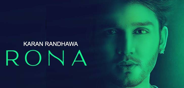 Rona Lyrics by Karan Randhawa